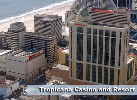 Tropicana Casino and Resort