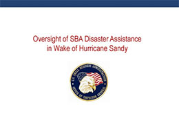 Oversight of SBA Disaster Assistance in Wake of Hurricane Sandy