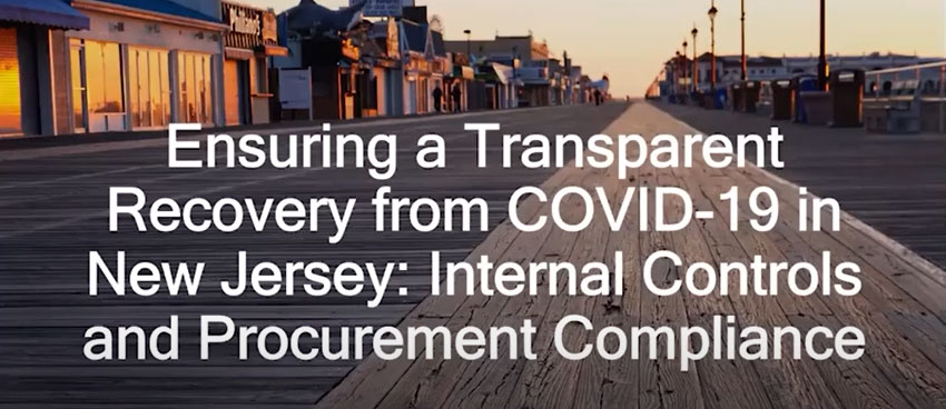 Ensuring a Transparent Recovery from COVID-19 in NJ: Internal Controls and Procurement Compliance
