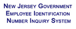 New Jersey Government Employee Identification Number Inquirey System