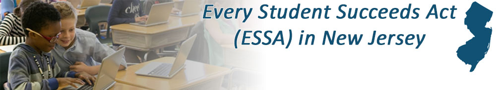 Every Student Succeeds Act (ESSA) in New Jersey