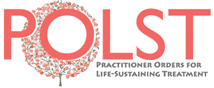 Practitioner Orders for Life-Sustaining Treatment (POLST)  Logo